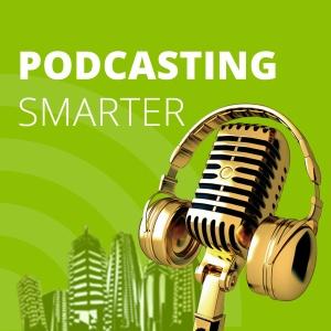 PodcastingSmarter
