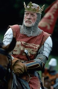 Edward I as portrayed by  Patrick McGoohan in Braveheart
